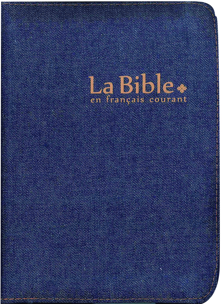 LA BIBLE EN FRANCAIS COURANT JEANS TIRETTE