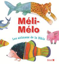 MELI-MELO  LES ANIMAUX DE LA BIBLE