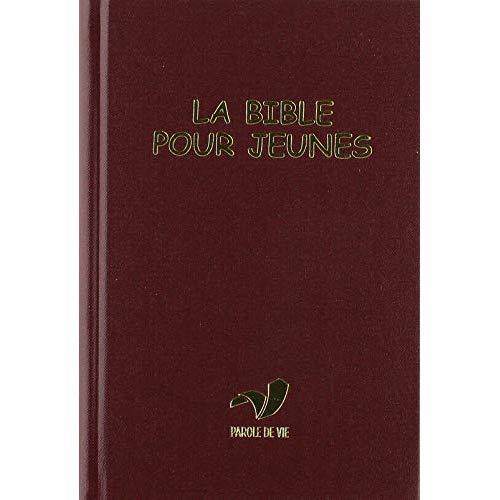 LA BIBLE POUR JEUNES AVEC DC RIGIDE TRADUCTION PAROLE DE VIE