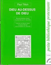 DIEU AU-DESSUS DE DIEU. INTRO. A. GOUNELLE