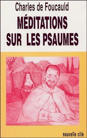 MEDITATIONS SUR LES PSAUMES NOUVELLE EDITION