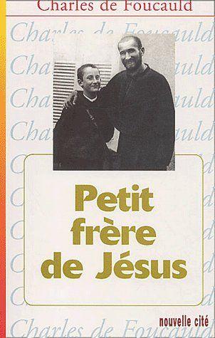 PETIT FRERE DE JESUS. MEDITATIONS 1897-1900