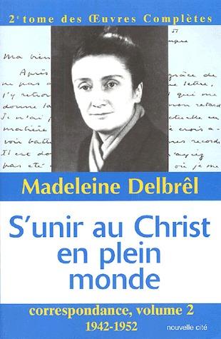 S'UNIR AU CHRIST EN PLEIN MONDE CORRESPONDANCE, 2 - 1942-1952