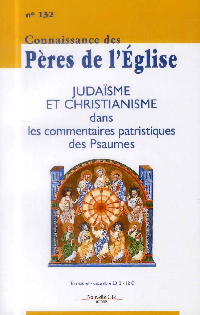 JUDAISME ET CHRISTIANISME DANS LES COMMENTAIRES DES PSAUMES