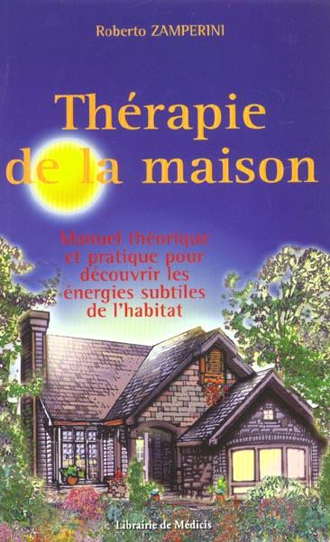 THERAPIE DE LA MAISON
