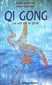 QI GONG - LE VOL DE LA GRUE