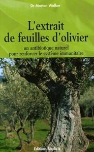L EXTRAIT DE FEUILLES D OLIVIER