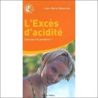 L EXCES D ACIDITE