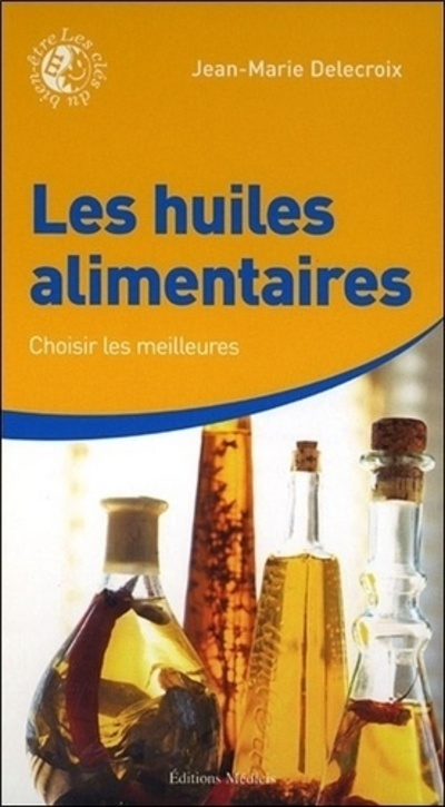 LES HUILES ALIMENTAIRES