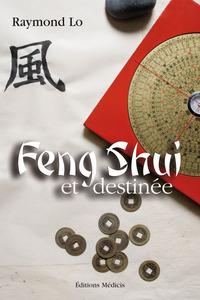 FENG-SHUI ET DESTINEE