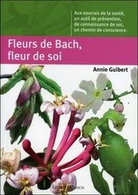 FLEURS DE BACH, FLEURS DE SOI