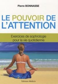 POUVOIR DE L'ATTENTION (LE)