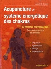 ACUPUNCTURE ET SYSTEME ENERGETIQUE DES CHAKRAS