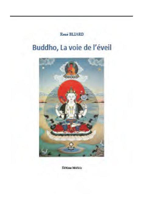 BUDDHO - LA VOIE DE L'EVEIL