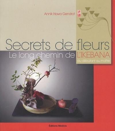 SECRETS DE FLEURS