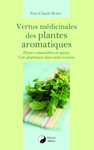 VERTUS MEDICINALES DES PLANTES AROMATIQUES