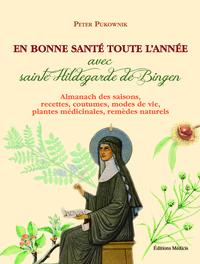 EN BONNE SANTE TOUTE L'ANNEE AVEC SAINTE HILDEGARDE DE BIGEN