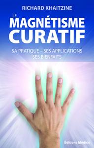 MAGNETISME CURATIF (LE)