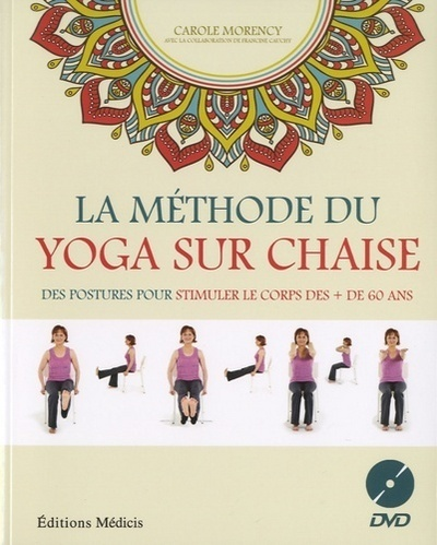 METHODE DU YOGA SUR CHAISE (LA) AVEC DVD