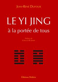 YI-JING A LA PORTEE DE TOUS (LE)
