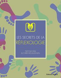 SECRETS DE LA REFLEXOLOGIE (LES)