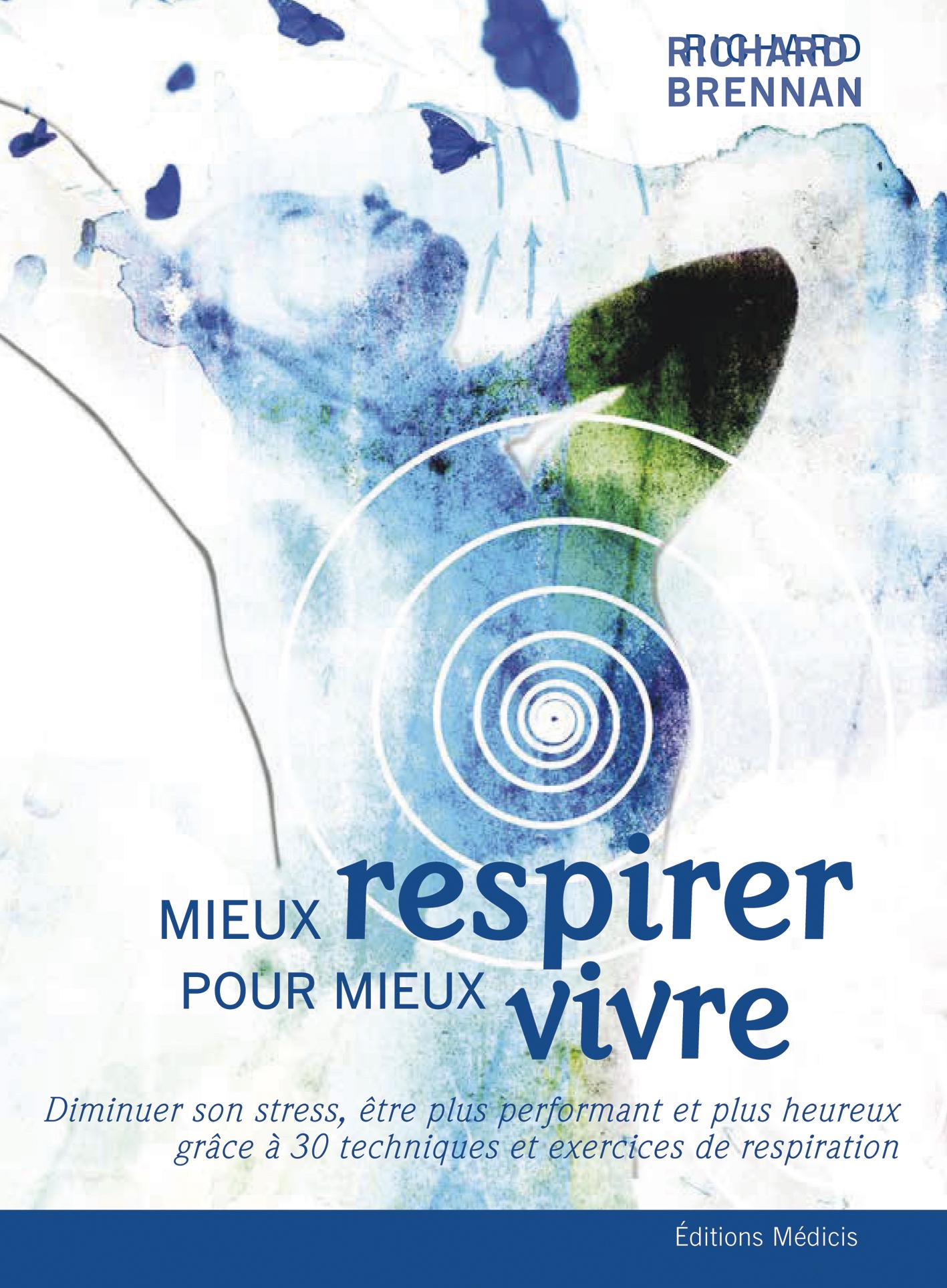 MIEUX RESPIRER POUR MIEUX VIVRE