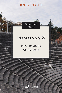 ROMAINS 5-8 DES HOMMES NOUVEAUX