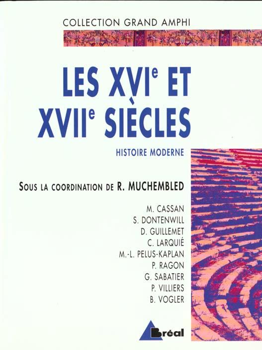 HISTOIRE MODERNE - XVIE XVIIE