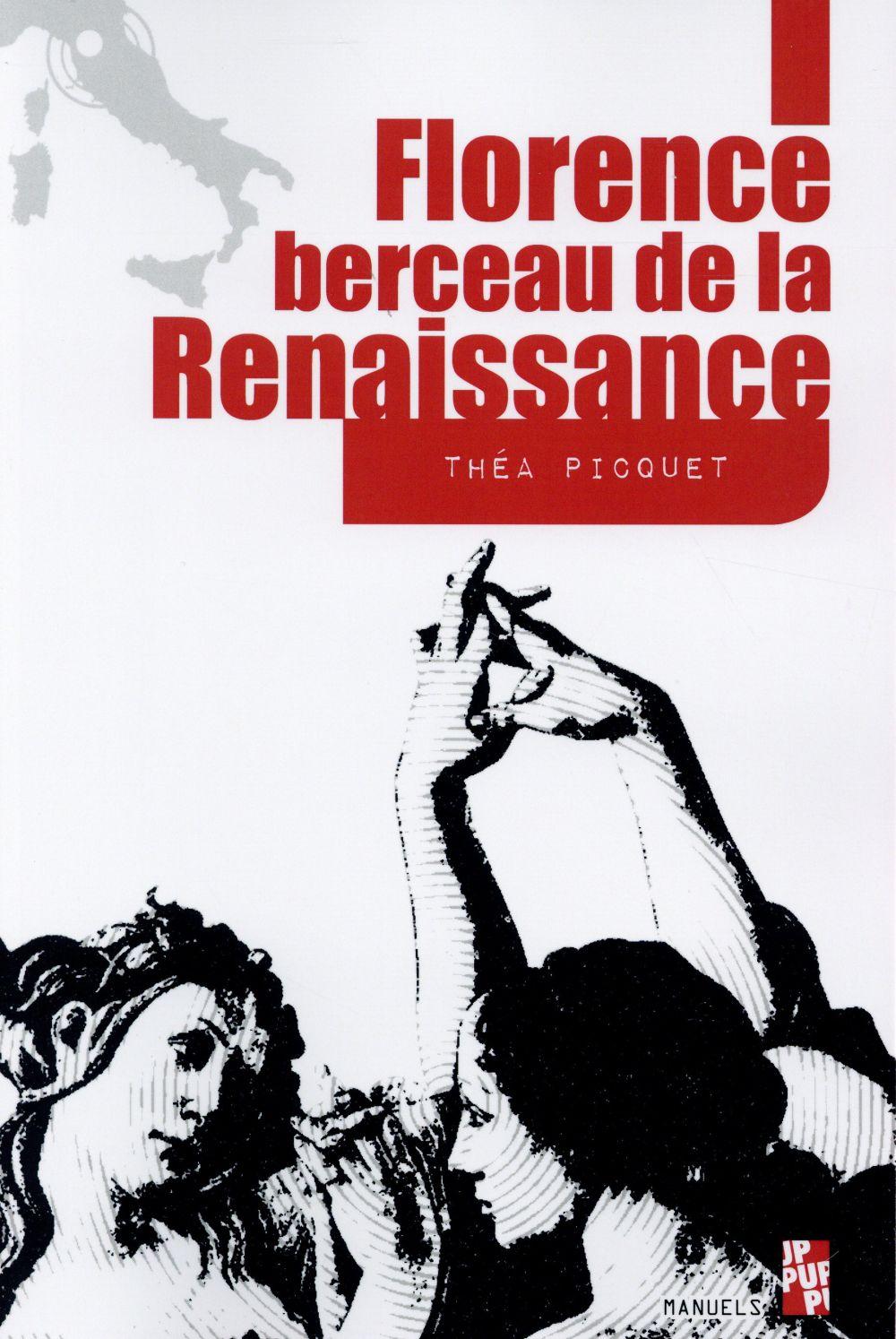 FLORENCE BERCEAU DE LA RENAISSANCE