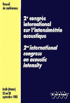 2EME CONGRES INTERNATIONAL SUR L'INTENSIMETRIE ACOUSTIQUE RECUEIL DE CONFERENCES 1985 4E04