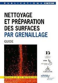 NETTOYAGE ET PREPARATION DES SURFACES PAR GRENAILLAGE (GUIDE) 2D25