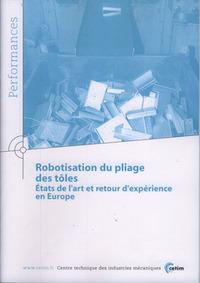 ROBOTISATION DU PLIAGE DES TOLES ETATS DE L'ART ET RETOUR D'EXPERIENCE EN EUROPE PERFORMANCE RESULTA