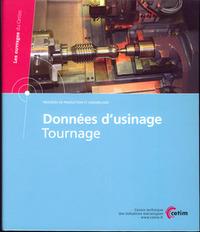 DONNEES D'USINAGE TOURNAGE LES OUVRAGES DU CETIM PROCEDES DE PRODUCTION ET ASSEMBLAGES 3D76 CLASSEUR