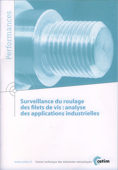 SURVEILLANCE DU ROULAGE DES FILETS DE VIS ANALYSE DES APPLICATIONS INDUSTRIELLES PERFORMANCES 9Q141