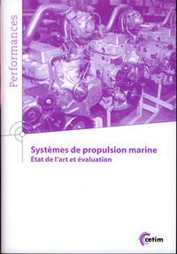SYSTEMES DE PROPULSION MARINE. ETAT DE L'ART EVALUATION (9Q161)