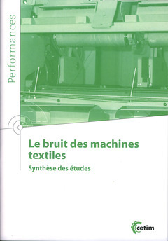 LE BRUIT DES MACHINES TEXTILES SYNTHESEDES ETUDES COLL PERFORMANCES 9Q177 *
