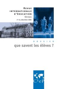 QUE SAVENT LES ELEVES ?  - REVUE INTERNATIONALE D'EDUCATION SEVRES 43
