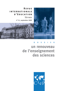 UN RENOUVEAU DE L'ENSEIGNEMENT DES SCIENCES - REVUE INTERNATIONALE D'EDUCATION SEVRES 51