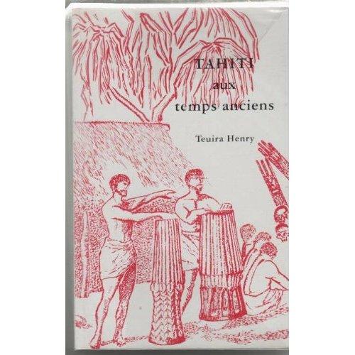 TAHITI AUX TEMPS ANCIENS