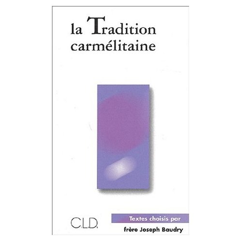TRADITION CARMELITAINE