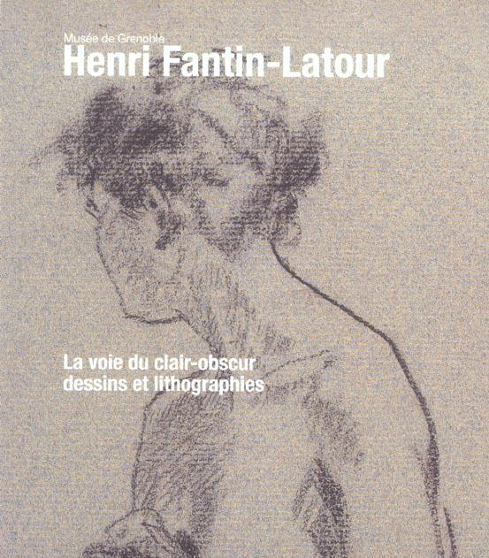 LA VOIE DU CLAIR-OBSCUR - DESSINS ET LITHOGRAPHIES - MUSEE DE GRENOBLE