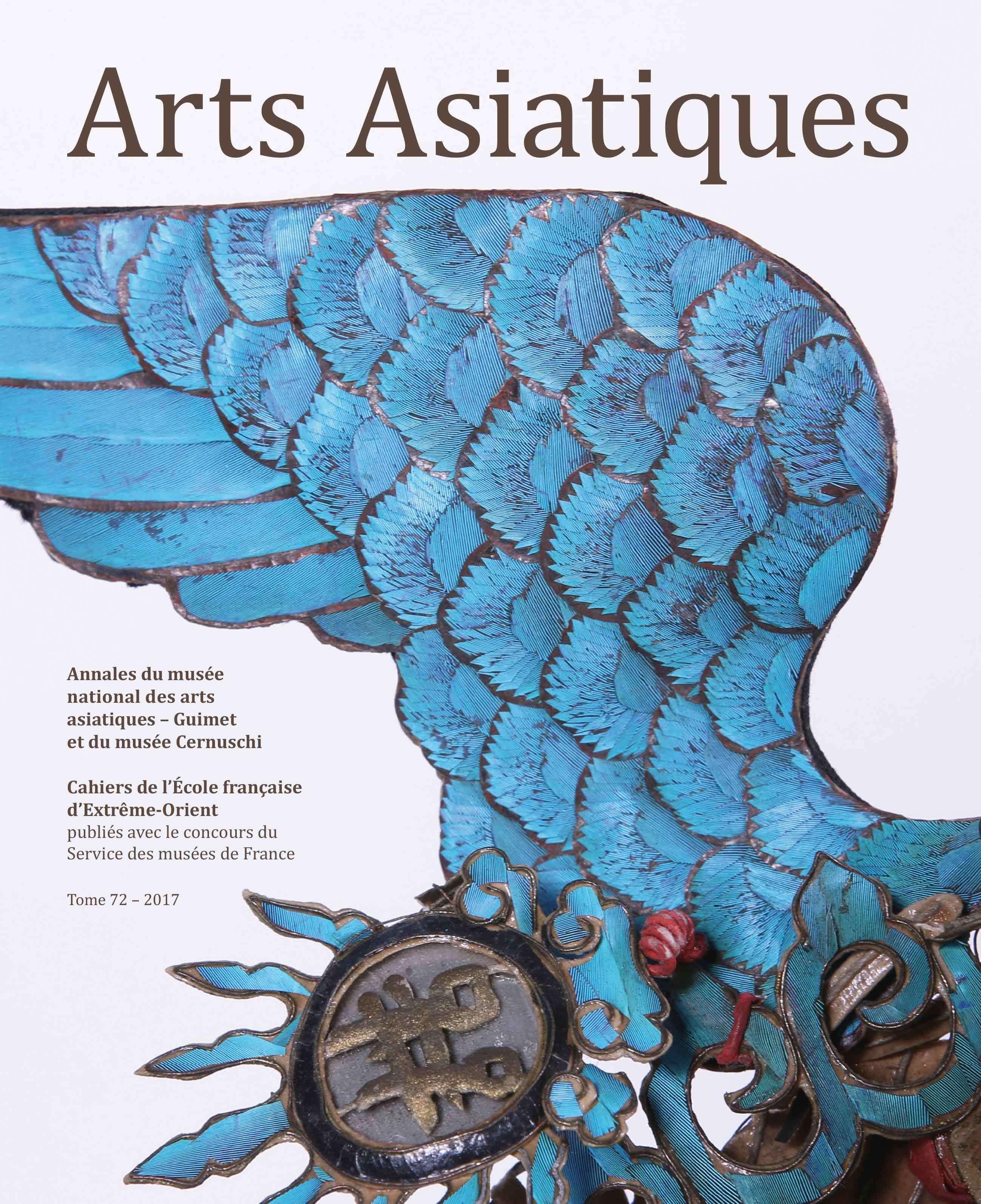 ARTS ASIATIQUES N 72 (2017)