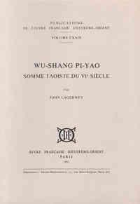 WU-SHANG PI-YAO, SOMME TAOISTE DU VIE SIECLE