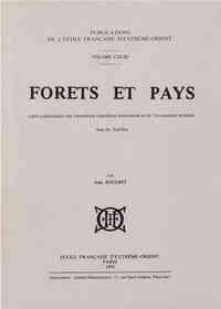 FORETS ET PAYS. CARTE SCHEMATIQUE DES FORMATIONS FORESTIERES DOMINANTES ET DE L'OCCUPATION HUMAINE A