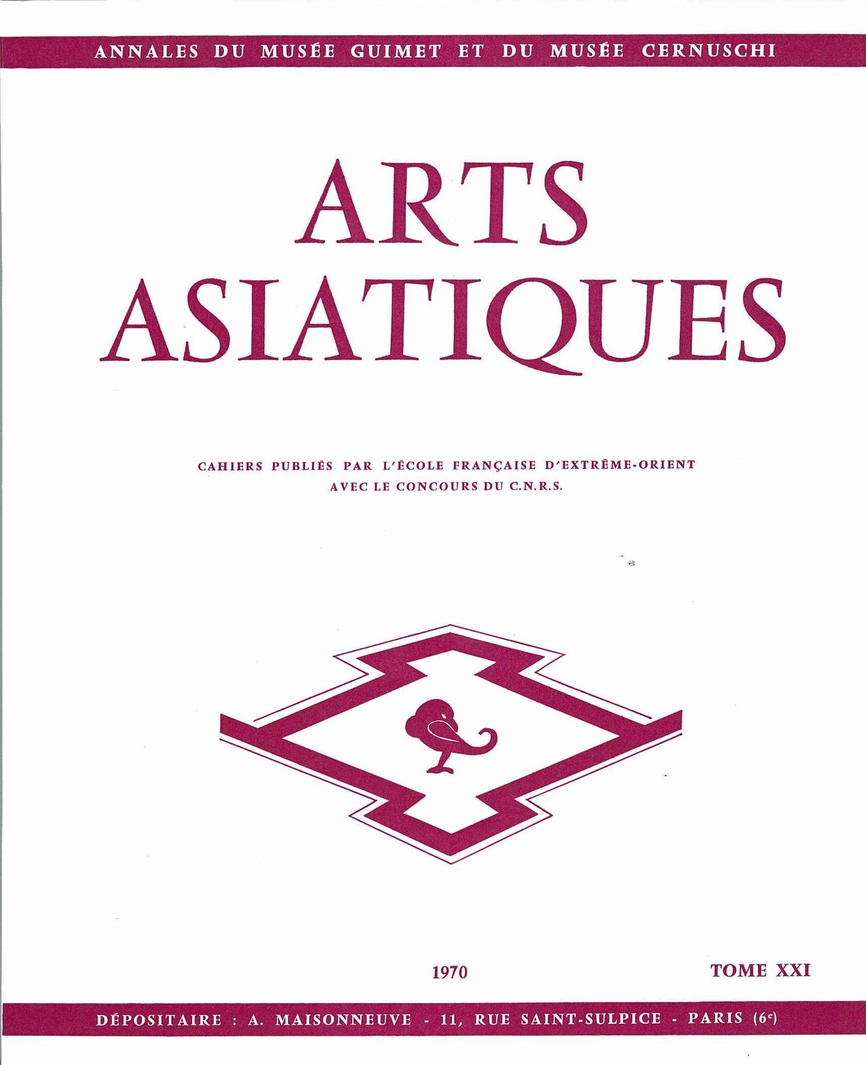 ARTS ASIATIQUES NO. 21 (1970)