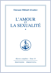 L'AMOUR ET LA SEXUALITE - TOME 14
