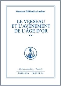 LE VERSEAU ET L'AVENEMENT DE L'AGE D'OR - TOME 26