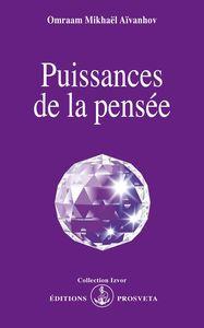 PUISSANCES DE LA PENSEE