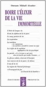 BOIRE L'ELIXIR DE LA VIE IMMORTELLE