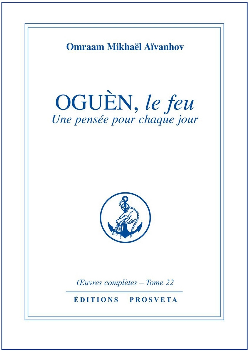 OGUEN, LE FEU - PENSEES QUOTIDIENNES - TOME 22